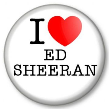 I Love / Heart ED SHEERAN Pinback Button Badge Singer Songwriter Ginger Pop Star X